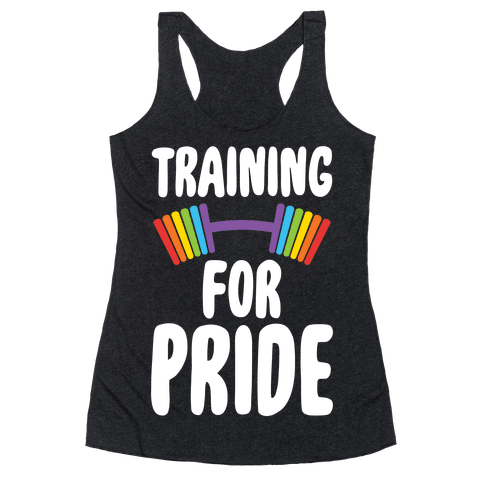 Training For Pride Racerback Tank Top