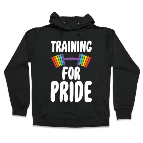 Training For Pride Hooded Sweatshirt
