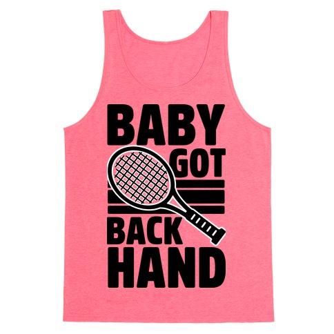 Baby Got Backhand Tank Top