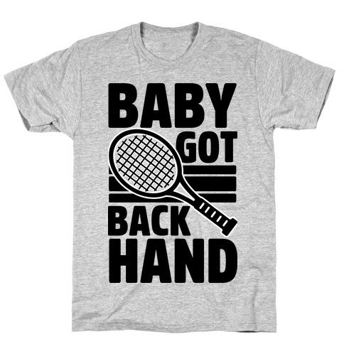 Baby Got Backhand Mens/Unisex T-Shirt