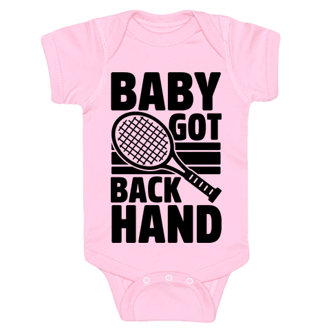 Baby Got Backhand Baby Onesy