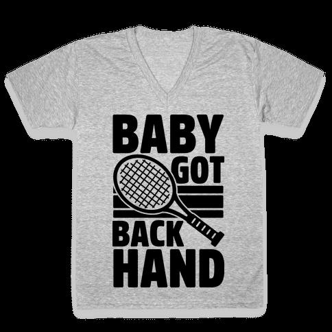 Baby Got Backhand V-Neck Tee Shirt