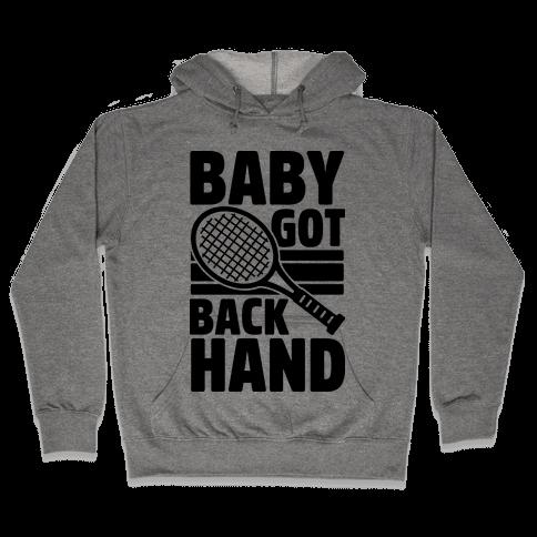 Baby Got Backhand Hooded Sweatshirt