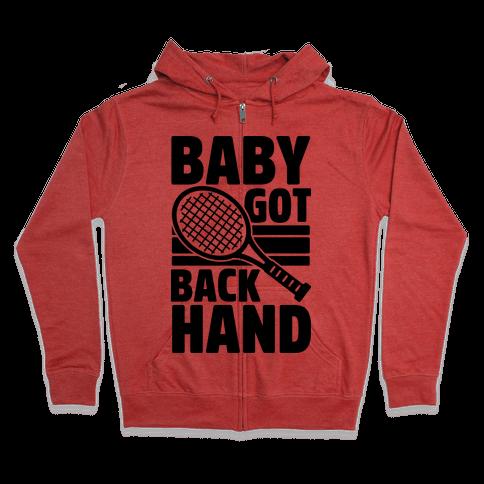 Baby Got Backhand Zip Hoodie