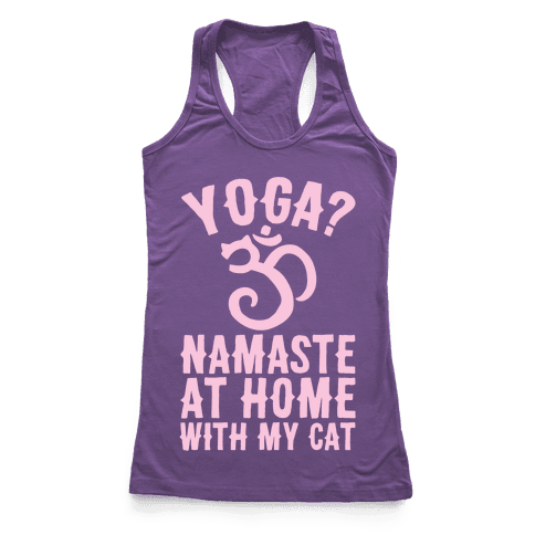 Namaste At Home With My Cat Racerback Tank Top