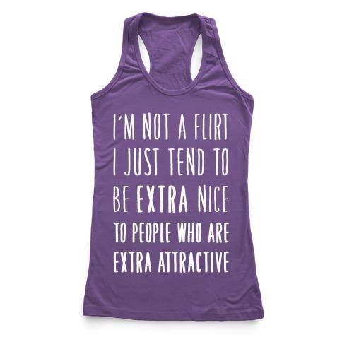 I'm Not a Flirt Racerback Tank Top