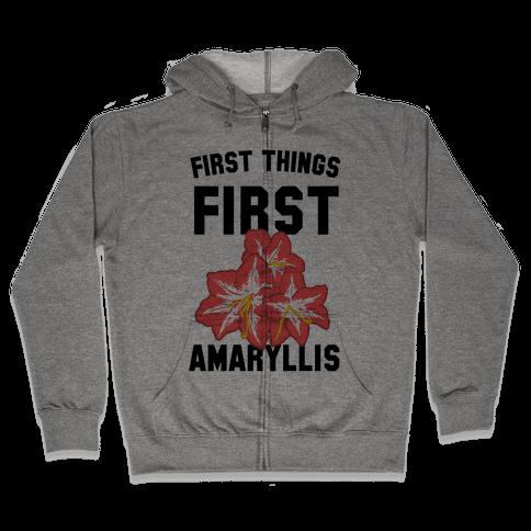 First Things First Amaryllis Zip Hoodie