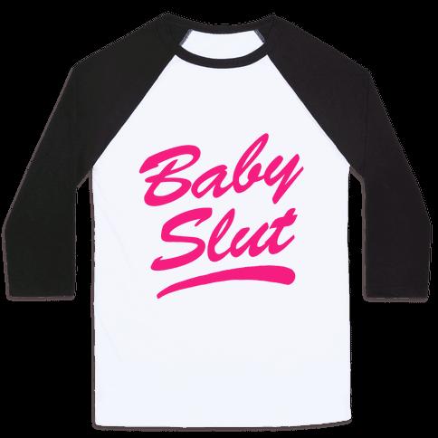 Baby Slut Baseball Tee