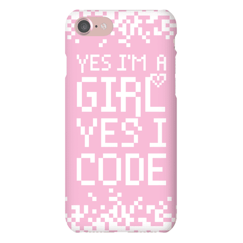Yes I'm A Girl Yes I Code Phone Case
