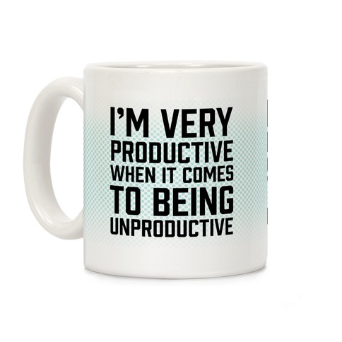 I'm Very Productive When It Comes To Being Unproductive Coffee Mug