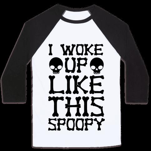 I Woke Up Like This: Spoopy