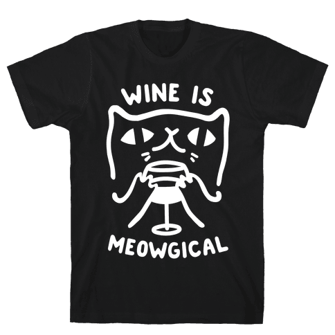 Wine is Meowgical Mens T-Shirt