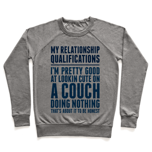 Relationship Qualifications Pullover
