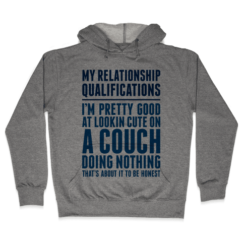 Relationship Qualifications Hooded Sweatshirt
