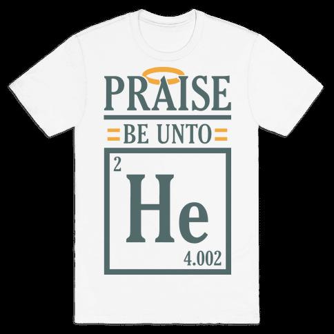Praise Helium Mens T-Shirt