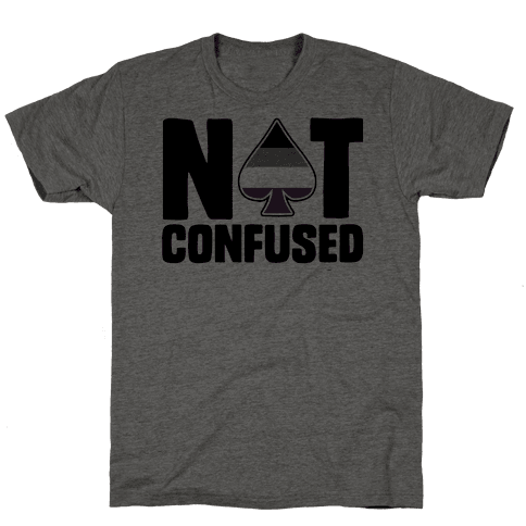 Not Confused Mens T-Shirt