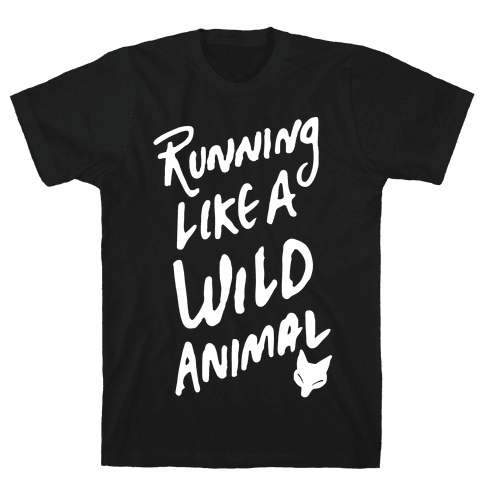 Running Like A Wild Animal Mens T-Shirt