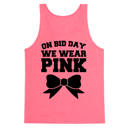 On Bid Day We Wear Pink Tank Top