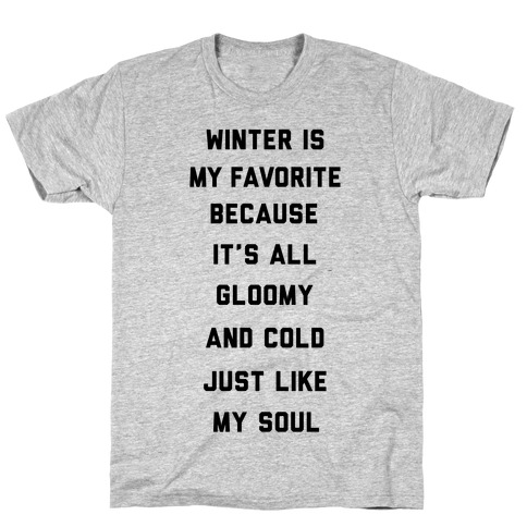 Winter Is My Favorite T-Shirt
