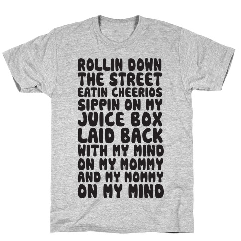 Rollin Down The Street (Gangsta Baby) T-Shirt