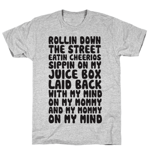 Rollin Down The Street (Gangsta Baby) Mens T-Shirt