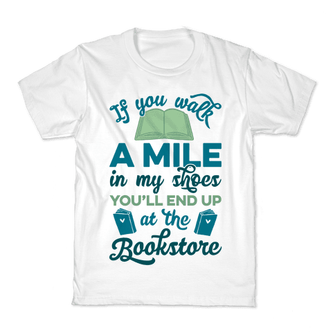 If You Walk A Mile In My Shoes Kids T-Shirt