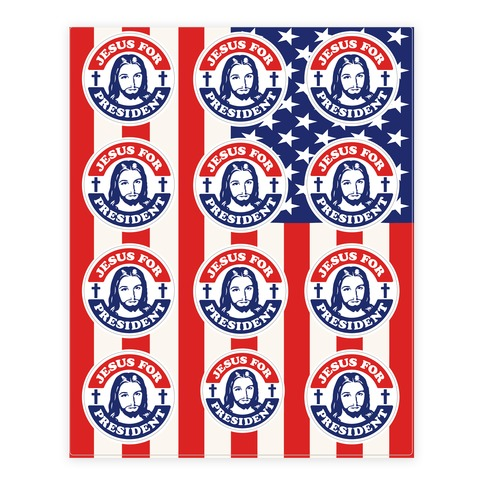 Jesus For President  Sticker/Decal Sheet