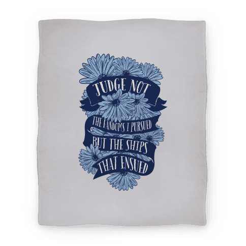 Judge Not The Fandoms I Pursued Blanket (Blue) Blanket
