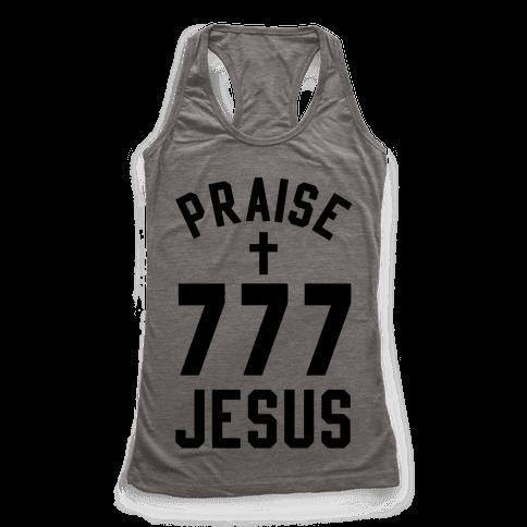Praise Jesus 777 Racerback Tank Top