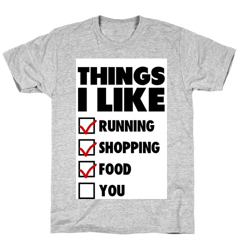 Things I Like Mens T-Shirt