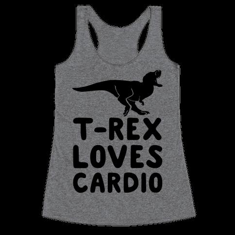 T-Rex Loves Cardio Racerback Tank Top