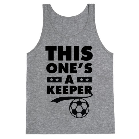 This One's A Keeper Tank Top