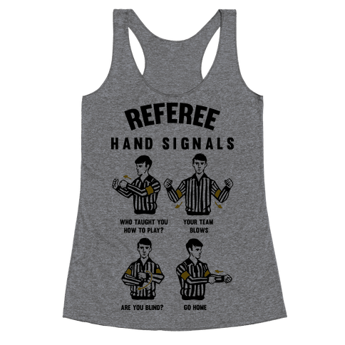 Funny Referee Hand Signals Racerback Tank Top