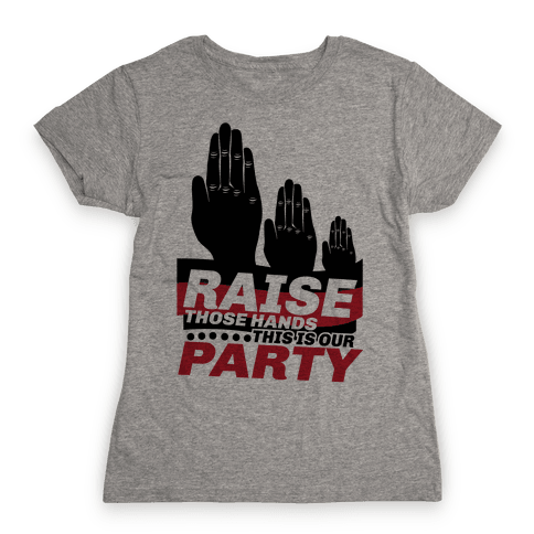 This Is Our Party Womens T-Shirt