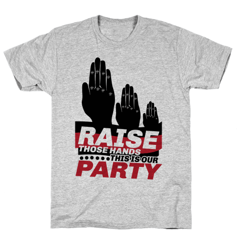 This Is Our Party Mens T-Shirt