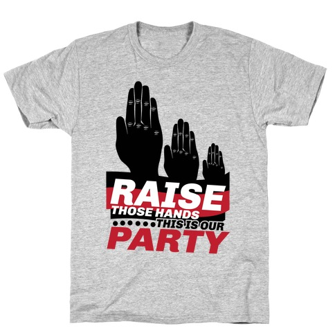 This Is Our Party T-Shirt