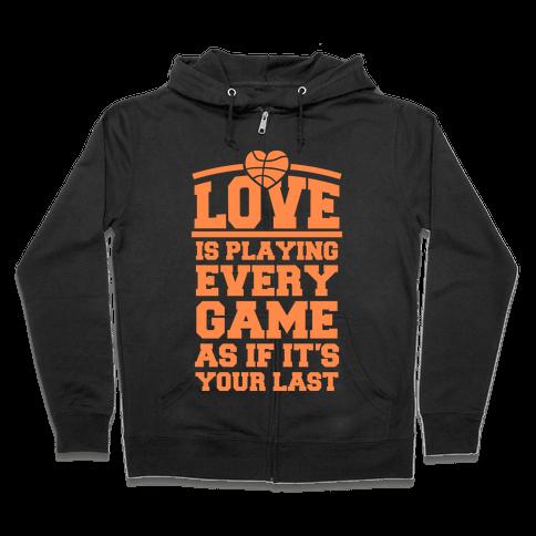 Love Every Game Zip Hoodie