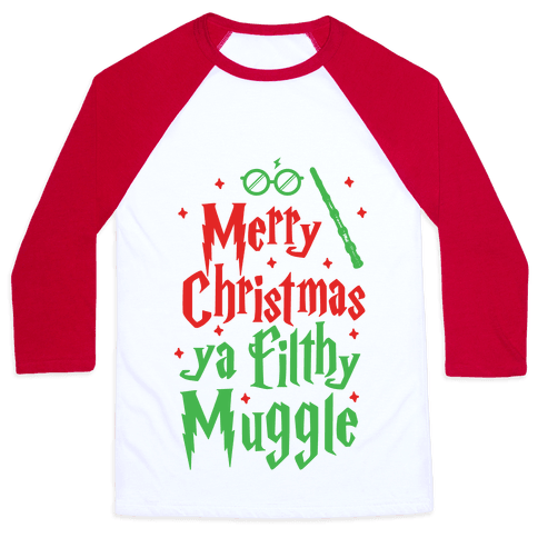 Merry Christmas Ya Filthy Muggle Baseball Tee