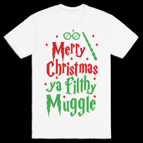 merry christmas ya filthy muggle mens t shirt