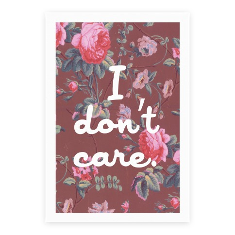 I Don't Care Poster