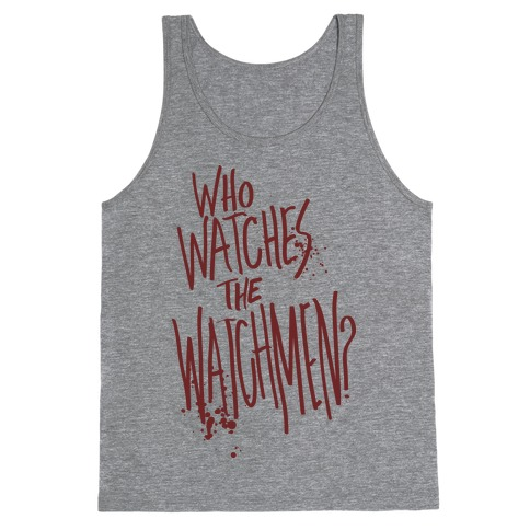 Who Watches The Watchmen? Tank Top