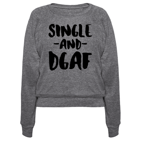 Single and DGAF