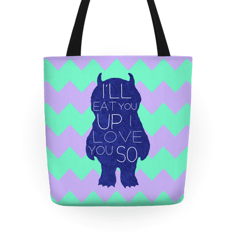 I'll Eat You Up Tote Tote