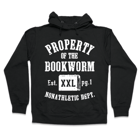 Bookworm Non Athletic Department Hooded Sweatshirt