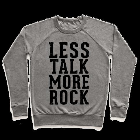 Less Talk More Rock (Tank) Pullover