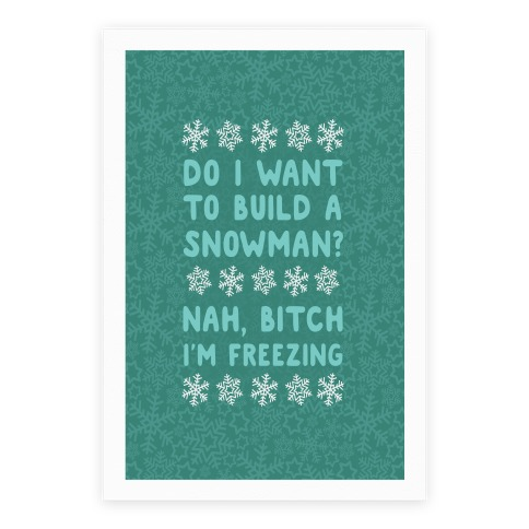 Do I Want To Build A Snowman? Poster