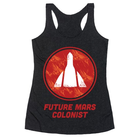 Future Mars Colonist Racerback Tank Top