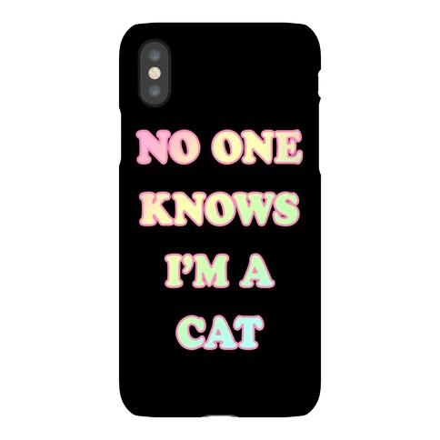 No One Knows I'm A Cat Phone Case