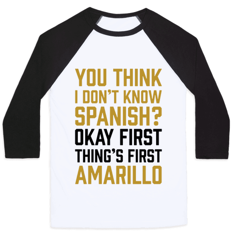 First Thing's First, Amarillo Baseball Tee