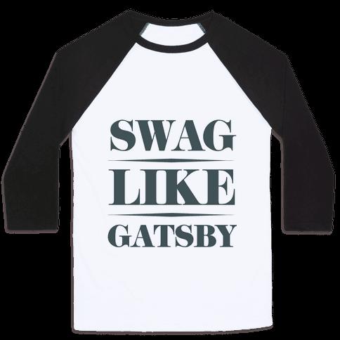 Swag Like Gatsby Baseball Tee